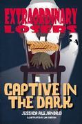 Extraordinary Losers 3: Captive in the Dark