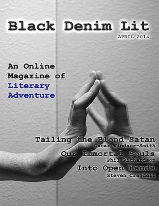 Black Denim Lit #3: April, 2014