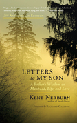 Letters to My Son - 20th Anniversary Edition: A Father's Wisdom on Manhood, Life, and Love