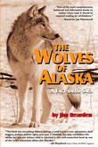 The Wolves of Alaska: A Fact-based Saga