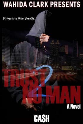 Trust No Man 2:: Disloyalty Is Unforgivable
