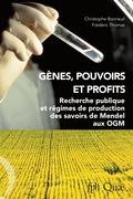 Gènes, pouvoirs et profits
