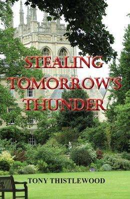 Stealing Tomorrow's Thunder