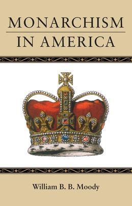 Monarchism in America