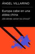 Europa cabe en una aldea china