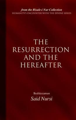 Resurrection And The Hereafter