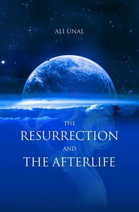 Resurrection and the Afterlife