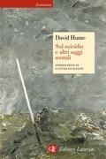 Sul suicidio e altri saggi morali
