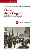 Storia della Puglia. 2. Dal Seicento a oggi