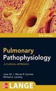 Pulmonary Pathophysiology: A Clinical Approach, Third Edition
