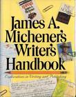 James A. Michener's Writer's Handbook: Explorations in Writing and Publishing
