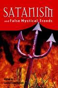 Satanism And False Mystical Trends