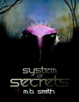 System of Secrets