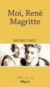 Moi, René Magritte