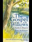 The Gospel in the Willows: Forty Meditations for the Days of Lent
