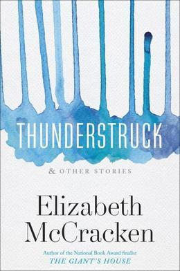 Thunderstruck & Other Stories