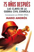 75 años después. Las claves de la guerra civil española