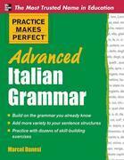 Practice Makes Perfect Advanced Italian Grammar