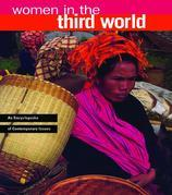 Women in the Third World: An Encyclopedia of Contemporary Issues