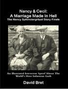 Nancy & Cecil: A Marriage Made in Hell: The Nancy Sphinctergritzel Story Finale: An Illustrated Irreverent Spoof
