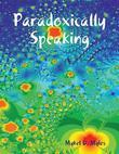 Paradoxically Speaking