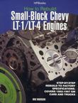 Rebuild LT1/LT4 Small-Block Chevy Engines HP1393