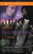 Durty South Grind