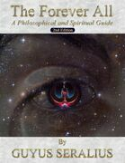 The Forever All: A Philosophical and Spiritual Guide, 2nd Ed