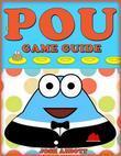 Pou Game Guide