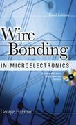WIRE BONDING IN MICROELECTRONICS, 3/E