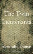 The Twin Lieutenants