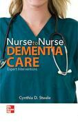 Nurse to Nurse: Dementia Care