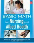 Basic Math for Nursing and Allied Health