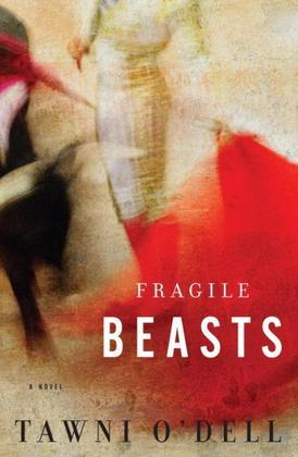 Fragile Beasts: A Novel