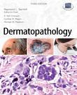 Dermatopathology, Third Edition