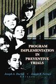 Program Implementation in Preventive Trials
