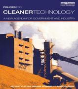 Policies for Cleaner Technology: A New Agenda for Government and Industry