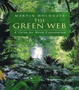 The Green Web: A Union for World Conservation