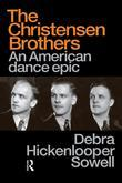 Christensen Brothers: An American Dance Epic