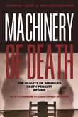 Machinery of Death: The Reality of America's Death Penalty Regime: The Reality of America's Death Penalty Regime