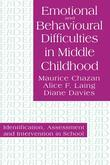 Emotional and Behavioural Difficulties in Middle Childhood: Identification, Assessment and Intervention in School