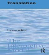 Translation: The Interpretive Model