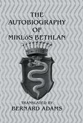 Autobiography Of Mikl+S Bethlen
