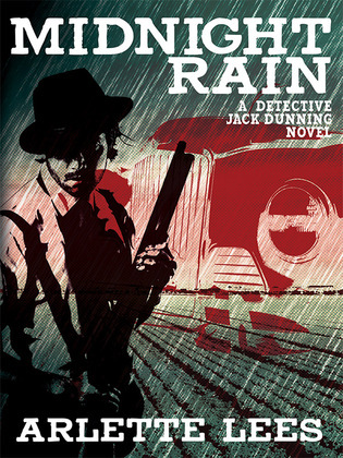 Midnight Rain: A Detective Jack Dunning Novel