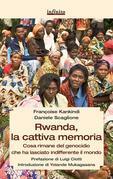 Rwanda, la cattiva memoria