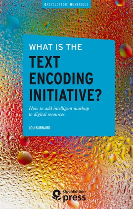 What is the Text Encoding Initiative?