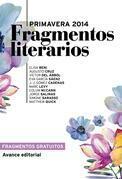 Fragmentos literarios Primavera 2014 (Avance editorial)