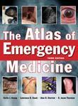 The Atlas of Emergency Medicine, Third Edition