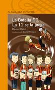 La Botella F.C. La 11 se la juega