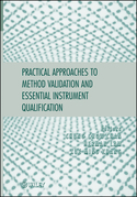 Practical Approaches to Method Validation and Essential Instrument Qualification